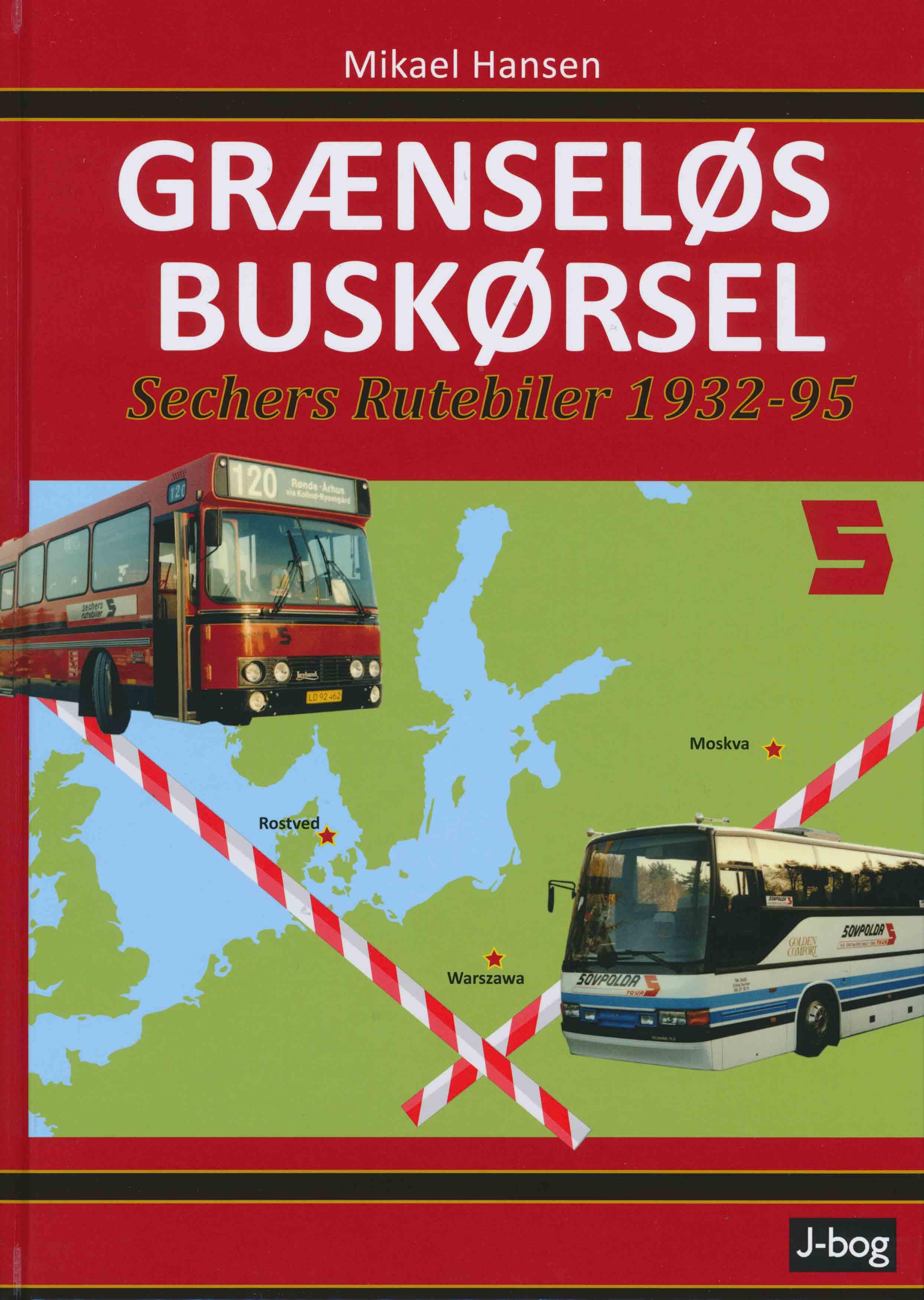 """Forsiden af """"Grænseløs buskørsel - Sechers Rutebiler 1932-95"""""""